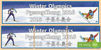 Winter Olympics PyeongChang 2018 Display Banner - English/Mandarin Chinese - South Korea, winter sports, 9th February 2018, athletes, non fiction, EAL