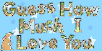 Guess How Much I Love You Display Lettering - letters, stories