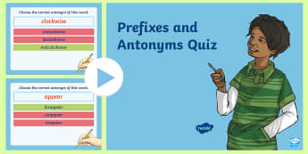 Prefixes and Antonyms Multiple Choice Quiz Game PowerPoint - prefixes powerpoint, antonyms powerpoints, prefix and antonym quiz powerpoint, prefix, antonym