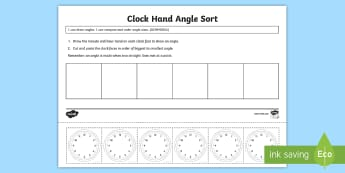 Clock Hand Angle Sort Activity Sheet - Australian Curriculum Geometry and Measurement, year 3, angles, angle, clock angles, order angles, c