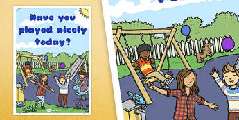 Have You Played Nicely Today? Poster - rules, behaviour, posters