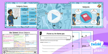 French: Our School: School Subjects Year 3 Lesson Pack 3