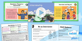 Computing: Film-Making: Interviewing Year 6 Lesson Pack 4