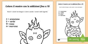Colora il mostro con le addizioni fino a 10 Fogli da colorare - colora, con, i, numeri, colorare, somma, addizione, fino, a 10, matematica, italiano, italian, mater