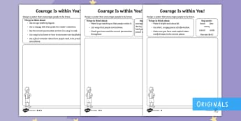 Courage Is within You Worksheet / Activity Sheets - twinkl fiction, milton, making of milton, bravery, proud, poster, creative, achievements, worksheets