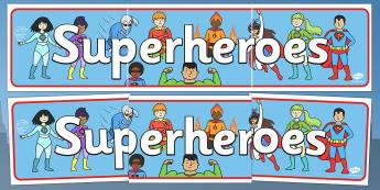 Superhero Display Banner - Superhero, superheroes, hero, banner, display, A4 display, batman, superman, spiderman, special, power, powers, catwoman, liono, he-man