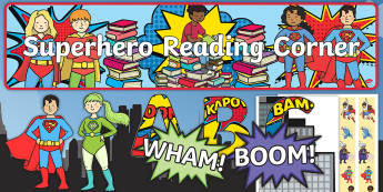 Reading Corner Superhero Themed Display Pack - reading area, book area, book corner, books, reading, library, reading corner, superheroes, hero, vi