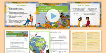 GCSE Options: Why Learn a Language? Activity Pack - jobs, future plans, university, wider world, real world,French