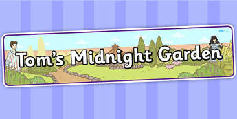 Tom's Midnight Garden Display Banner - display banner, display