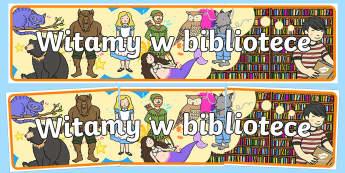 Banner na gazetkę Witamy w bibliotece - Welcome to the Library Display Banner- library, display banner, library banner, banner for display,