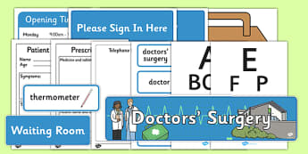 Doctor's Surgery Role Play Pack - Doctors surgery role play, doctor, nurse, surgery, role play, doctors role play, people who help us role play, people who help us, Display signs, display, labels, pack