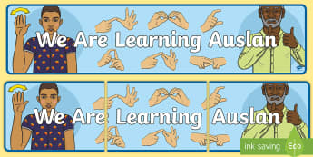 We Are Learning Auslan Banner - Auslan, Australian Sign Language, Deaf, Deaf Awareness, Deaf Community,,Australia