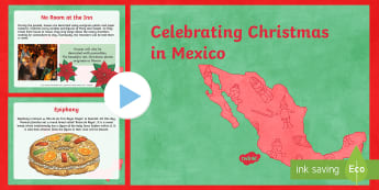 KS2 Christmas in Mexico Information PowerPoint - celebrations around the world, mexican christmas traditions, celebrating in mexico, posadas, pinatas