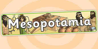 Mesopotamia Display Banner - mesopotamia, banner, history, iraq