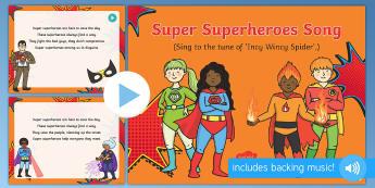 Super Superheroes Song PowerPoint - Superheroes, superhero, PowerPoint, singing, songtime, superman, spiderman, batman