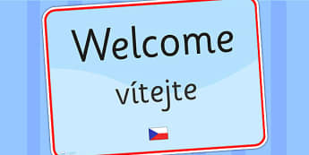 Welcome Sign EAL Czech Version - welcome sign, EAL, EAL signs