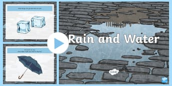 Rain and Water PowerPoint - Water, Wet, play, cloud, rain, umbrella, windy,Australia