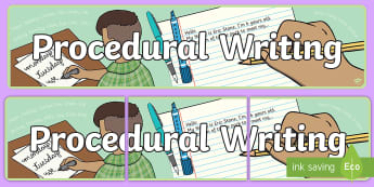 Procedural Writing Display Banner - Literacy, English, Key stage One, Written, Classroom, Formal,