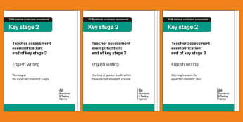 2018 Teacher Assessment Exemplification: KS2 English Writing Adult Guidance - working towards, working at expected standard, working at greater depth, y6, writing examples