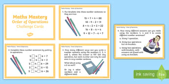 Year 6 Order of Operations Maths Mastery Challenge Cards - ks2, higher ability, multiplication, division, addition, subtraction, four operations