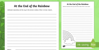 The End Of The Rainbow Writing Worksheet / Activity Sheet - Saint Patrick's Day, writing, prompt, rainbow, leprechaun, holiday, st patricks day