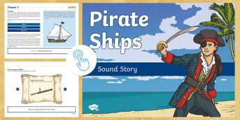 Pirate Ships Interactive eBook - Pirates, Pirate Ships, Talk Like a pirate day, sound story, sound stories, immersive, Twinkl Go, twinkl go, TwinklGo, twinklgo