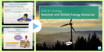AQA Physics Unit 6.1 Lesson 8: National and Global Energy Resources - KS4 AQA Physics Unit 6.1 Energy SoW, Energy resources, Tidal, Solar, Hydroelectric, Biomass, Geother