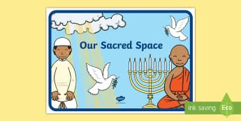 Our Sacred Space Display Poster - Sacred Space, religious display, assembly display, display banner, display area,Irish, seomra ranga,