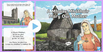 Amhrán: A Mhuire Mháthair - religion, Gaeilge, reiligiún, creideamh, hymn, Mary, song