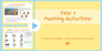 Year 1 Morning Activities - Year 1 morning activities, powerpoint, English, maths, science, starters, plants, adding, subtracting, describing, SPaG, alphabet, letter names, materials