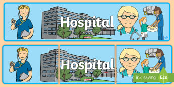 Hospital Display Banner - hospital, role-play, display, banner, pretend, bulletin board