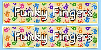 Funky Fingers Display Banner - display banner, display, funky