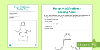 Design Modifications Cooking Apron Group Activity - Australia YR 3 and 4 Design Technology, design modifications, design process, product modifications,