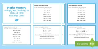 Year 5 Multiplication and Division Multiply and Divide by 10 100 1000 Maths Mastery Challenge Cards - X 10 100 1000, Year 5 Maths Mastery Activities, multiplication, division, challenge cards