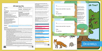 Oak Tree's Friends Writing Activity Adult Input Plan and Resource Pack - Twinkl Originals, Twinkl Fiction, story, reading, books, Early years planning, EYFS, Adult Led, Oak