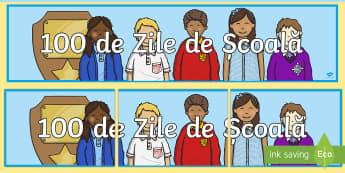 100 de Zile de Școală - Banner - 100 de zile de școală, română, diplome, sărbători, materiale, diplomă,Romanian