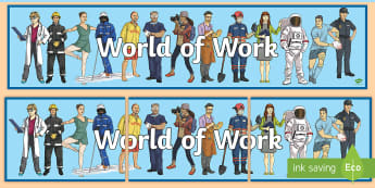 World of Work Display Banner - developing the young workforce, career, job, vocational, wall display,Scottish