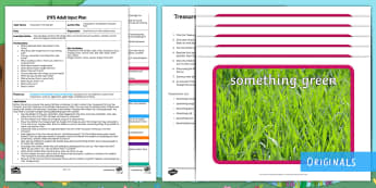 Treasures in the Garden Treasure Hunt Adult Input Plan and Resource Pack - story, reading, found, observe, search, look, find, touch, see, collect, rough, smooth, soft, hard,