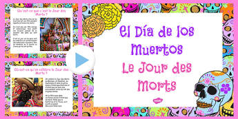 Mexican Day of the Dead Information PowerPoint French - french, Mexican, info