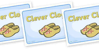 Group Signs (Clever Clogs) - clever, clogs, group signs, group labels, group table signs, table sign, teaching groups, class group, class groups, table label