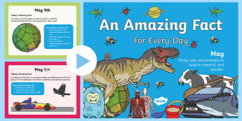 Amazing Fact a Day May PowerPoint - research, prompts, facts, factoids, trivia, did you know