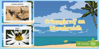 Summer Photo Display PowerPoint Gaeilge - gaeilge, Irish, aimsir, weather, summer, samhradh, PowerPoint, seasons, séasúr, photographs, display, grianghraif