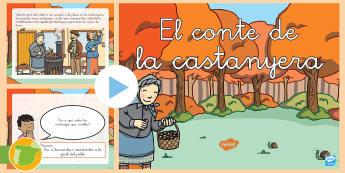 Presentación: Cuento de la Castañera (versión catalán) - otoño, fiestas, tradiciones, castañas, castañera,