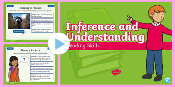 Year 2 Summer Term Inference and Understanding Reading Skills PowerPoint - Deduce, Picture, Infer, Filler, Starter, Comprehension