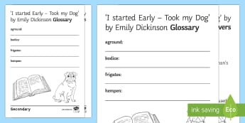 'I started Early - Took my Dog' by Emily Dickinson Glossary Activity - GCSE English Literature, Time and Place Cluster, Edexcel Poetry, Poetry Exploration, Exam Practice,