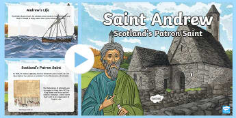 All about St Andrew PowerPoint - Patron Saint, Scotland, Famous Scots, Biblical Characters, Jesus' Disciples, Presentation