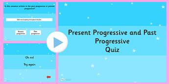 Identifying  the Present Progressive or Past Progressive Quiz