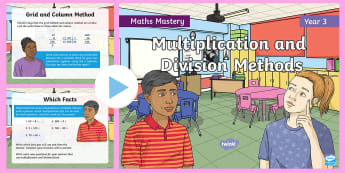 Year 3 Multiplication and Division Methods Maths Mastery PowerPoint - Reasoning, Greater Depth, Abstract, Problem Solving, Explanation,