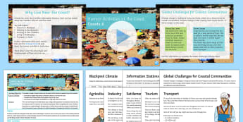 Coasts 6: Human Activities and Global Threats Lesson Pack - weathering, erosion, coasts, coastline, settlement, industry, tourism, defences, sea levels, global