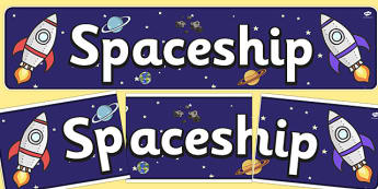 Spaceship Role Play Display Banner - Space Ship Role Play Pack, space, rocket, banner, space ship, alien, moon, astronaut, space log, stars, planets, role play, display, poster